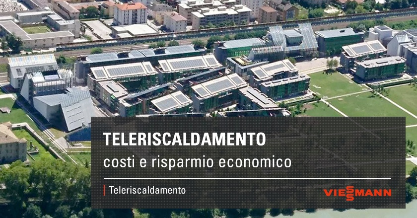Teleriscaldamento costi e risparmio economico
